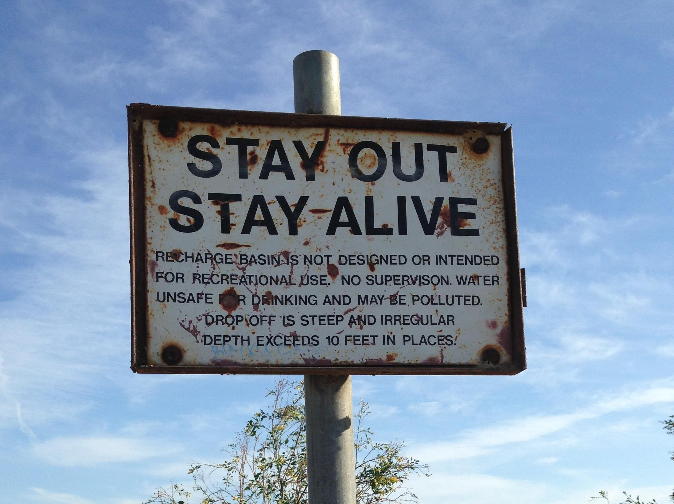Stay out, stay alive